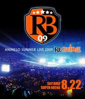 「Animelo Summer Live 2009 RE:BRIDGE」Blu-ray