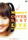 「COVER BEST LIVE」in CLUB CITTA'