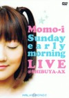 「Sunday early morning LIVE」@SHIBUYA-AX
