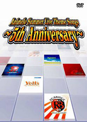 Animelo Summer Live Theme Songs ~5th Anniversary~