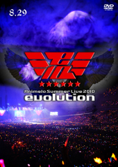 Animelo Summer Live 2010-evolution-8.29 DVD
