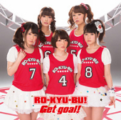 RO-KYU-BU! 2nd Single『Get goal!』