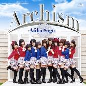 アフィリア・サーガ 2ndアルバム『Archism』[通常盤]